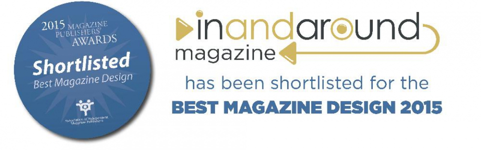 In and Around Magazine - Shortlisted for Best Magazine Design 2015